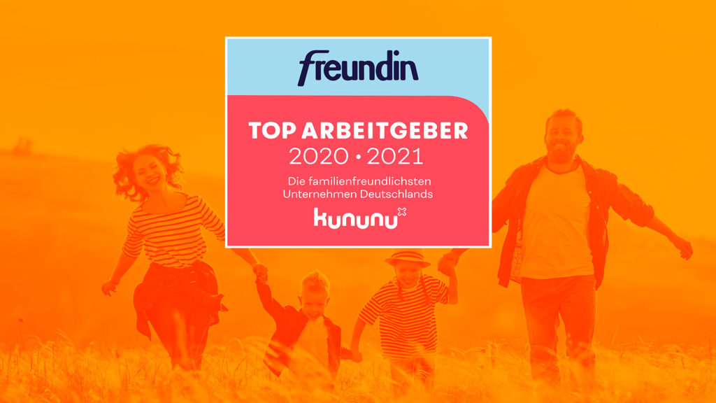 freundin Top-Arbeitgeber – wir gehören zu den familienfreundlichsten Unternehmen Deutschlands